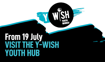 Visit the Y Wish Hub from 19 July